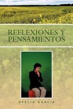 Reflexiones y Pensamientos by Ofelia Garcia (2012, Paperback)