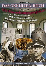 Das Okkulte 3. Reich - SS Forschungen (Ahnenerbe-Tibet-Thule-Wirth) -Festeinband