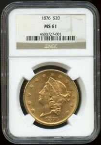 1876 $20 Gold Liberty Double Eagle MS 61 NGC, Better Date Nice Oirignal Surfaces