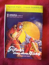 George Sheldon Brown - Gefahr aus dem Nichts   Utopia-Großband Nr. 3  orig. Heft