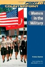Women in the Military (Point/Counterpoint (Chelsea
