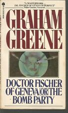 Doctor Fischer of Geneva or the Bomb Party by Graham Greene (1981, Paperback)