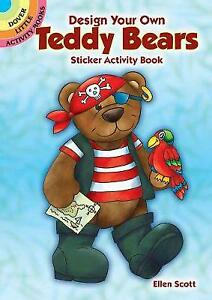 New, Design Your Own Teddy Bears Sticker Activity Book (Dover Little Activity Bo