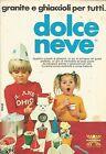 X9924 Dolce Neve - HARBERT - Pubblicità 1976 - Advertising