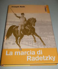 JOSEPH ROTH, La marcia su Radetzky - suppl. Famiglia Cristiana