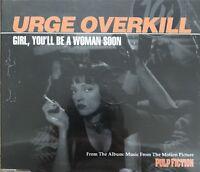 URGE OVERKILL : GIRL YOU'LL BE A WOMAN SOON - [ CD MAXI ]
