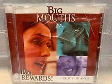 Big Mouths Get big Rewards by Cathy Duplantis CD