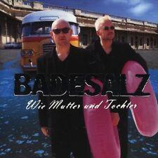 Badesalz Wie Mutter und Tochter (1997) [CD]