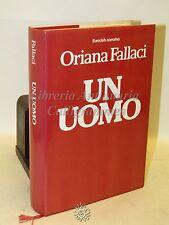 NARRATIVA ROMANZO - Oriana Fallaci: Un Uomo - Rizzoli 1980 POLITICA