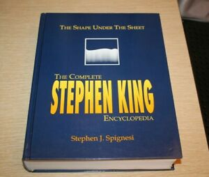 The Shape Under The Sheet : The Complete Stephen King Encyclopedia FIRST EDITION