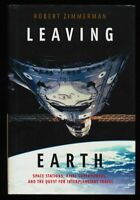 Leaving Earth : Space Stations, Rival Superpowers, and the Quest for Interplanet
