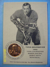"""1963 """"Authenticated Ink"""" Lincoln Coin Card (Montreal Canadiens) Yvan Cournoyer!"""