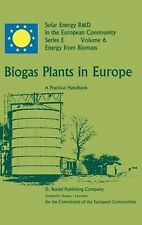 Biogas Plants in Europe: A Practical Handbook by M. Demuynck (English) Hardcover