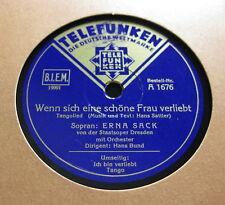 Erna Sack - Wenn sich eine schöne Frau verliebt / Ich bin verliebt, ich weiß...