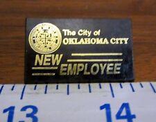 Lapel Pin Button Badge Black Gold Acrylic City of Oklahoma City New Employee