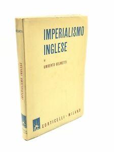 Umberto Gelmetti - IMPERIALISMO INGLESE - 1939, Corticelli