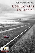 Con las Alas en Llamas (Spanish Edition), New, Free Shipping