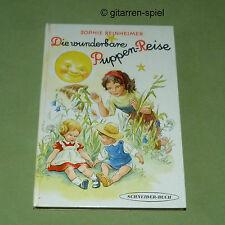 Die wunderbare Puppenreise v. Sophie Reinheimer  Schneider-Buch RAR 1960er KULT!