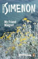 My Friend Maigret (Inspector Maigret) by Simenon, Georges in Used - Very Good