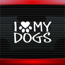 I Love My Dogs Heart Paw Family Car Decal Truck Window Vinyl Sticker 20 COLORS!