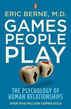 Games People Play: The Psychology of Human Relationships, Eric Berne, Used Excel