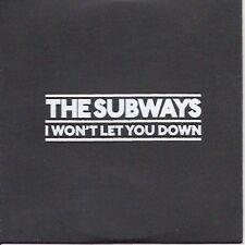 """THE SUBWAYS """" I Won't Let You Down"""" 2008 UK 1-track promo"""