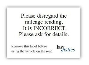 Vehicle Mileage Disclaimer stickers for selling cars with incorrect mileage