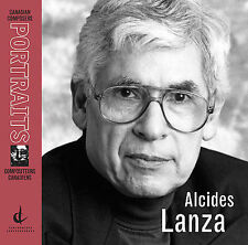 New Music Concerts;Toronto;...-Alicides Lanza Portrait CD NEW