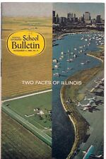 national geographic-SCHOOL BULLETIN-nov 4,1968-TWO FACES OF ILLINOIS.