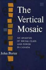 The Vertical Mosaic: An Analysis of Social Class and Power in Canada-ExLibrary