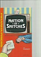 Nation Of Snitches  (1990)  by Jon Hammer Piranha Press Comics
