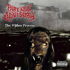 PARENTAL ADVISORY - The Wither Process (CD, 2008) Austrian Death Metal
