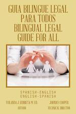 Guia Bilingue Legal para Todos/ Bilingual Legal Guide for All :...
