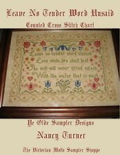 Leave No Tender Word Unsaid  ,antique sampler style,chart(6pg) block,symbols