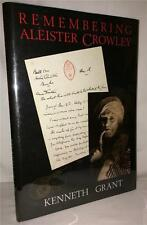 REMEMBERING ALEISTER CROWLEY KENNETH GRANT OCCULT OTO MAGICK WITCHCRAFT