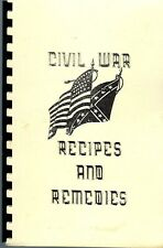 CIVIL WAR RECIPES & REMEDIES 1994 COOK BOOK by EVE MIRANDA * HISTORY AUTHENTIC
