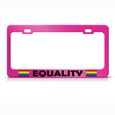 Equality W/ Gay Flag Hot Pink Metal License Plate Frame