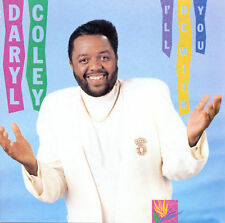 I'll Be with You by Daryl Coley (CD, Feb-1995, Compendia Music Group)