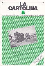 LA CARTOLINA N.5 - Rivista 1982 - Tram Castelli Piroscafi Como Mauzan RSI