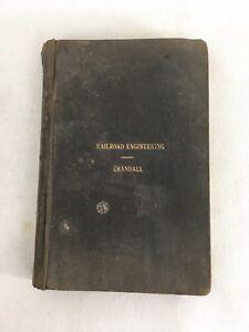 Crandall CE 1900 Cornell Antique Railroad Engineering Hardcover Book