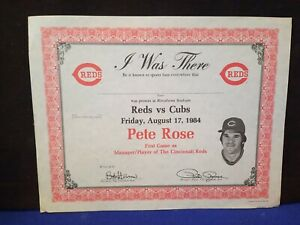 """Pete Rose Certificate """"I WAS THERE"""" 1st Game As MGR/Player for Cincinnati Reds!"""