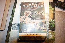 MAURICE LIMAT LE DIEU COULEUR DE NUIT EO 1967 ANTICIPATION
