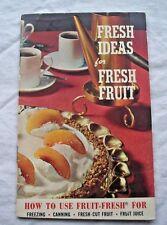 FRESH IDEAS FOR FRESH FRUIT - FREEZING & CANNING ENGLISH ILLUSTRATED PAPERBACK