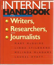 The Internet Handbook for Writers, Researchers, and Journalists by Laurel...