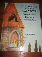 E741)KINDERBUCH THE PRINCESS AND THE CARPENTER BERNADETTE ENGLISCHE SPRACHE 1991