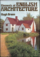 Elements of English Architecture by Braun, Hugh