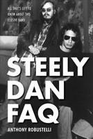 STEELY DAN FAQ - ROBUSTELLI, ANTHONY - NEW PAPERBACK BOOK