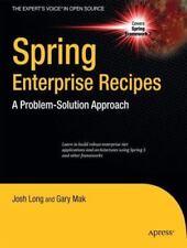 Spring Enterprise Recipes by Gary Mak; Josh Long