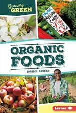 Organic Foods: By Barker, David M.