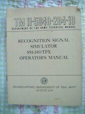 Tm 11-5840-204-10 Recognition Signal Simulator Sm-140/Tpx Operator's Manual